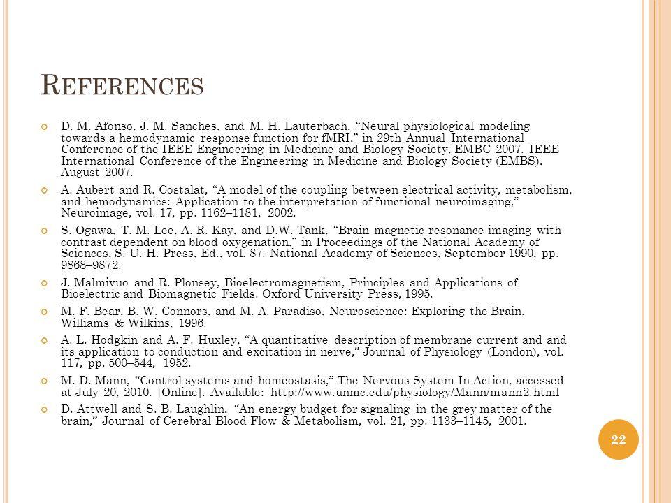 R EFERENCES D. M. Afonso, J. M. Sanches, and M.