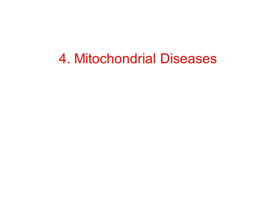 Mitochondrial Diseases* Mitochondria convert food into ATP for energy Mitochondrial stage I impairment associated with many neurological and muscular disorders Mitochondrial Diseases – Often caused by mutations in mitochondrial genes – Symptoms include poor growth, loss of muscle coordination, muscle weakness, visual problems, hearing problems, learning disabilities, heart disease, liver disease, kidney disease, gastrointestinal disorders, respiratory disorders, neurological problems, autonomic dysfunction, and dementia.