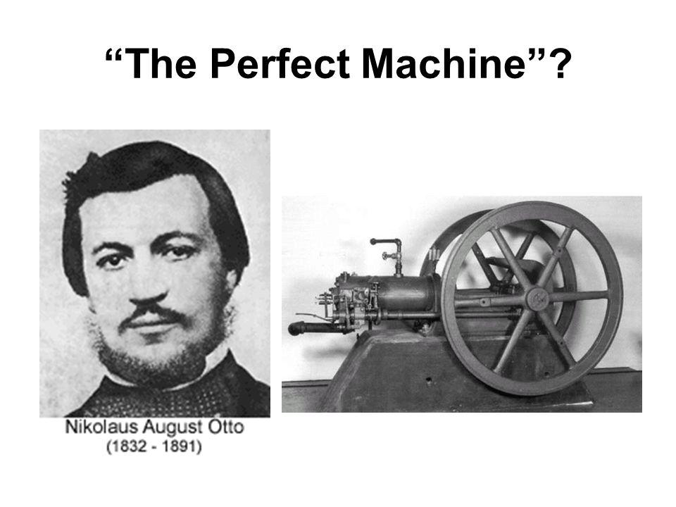 """The Perfect Machine""?"