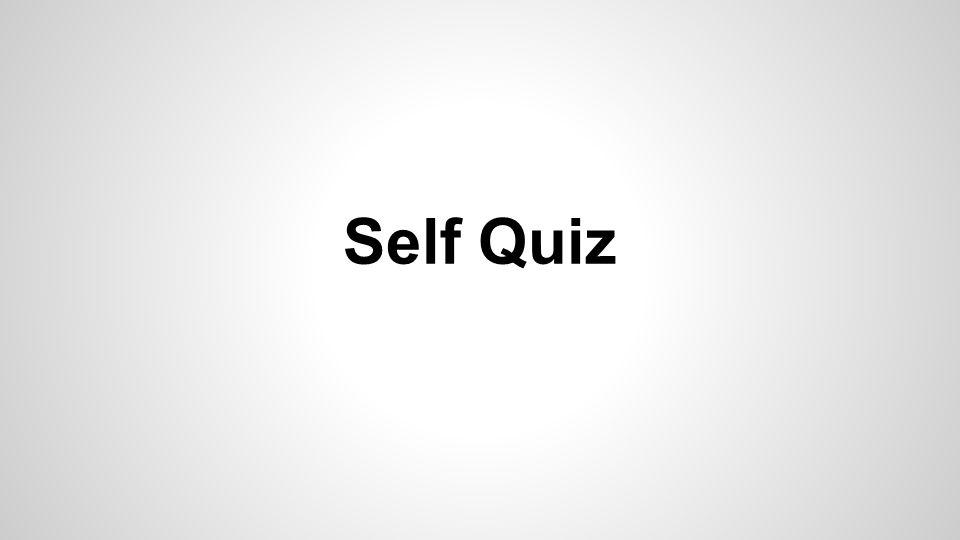 Self Quiz