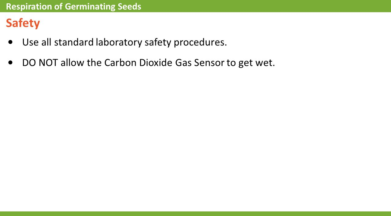 Q8: What will happen to the CO 2 level when germinating seeds are placed in the bottle.