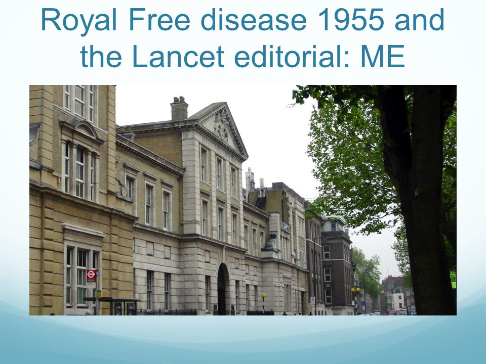 Royal Free disease 1955 and the Lancet editorial: ME