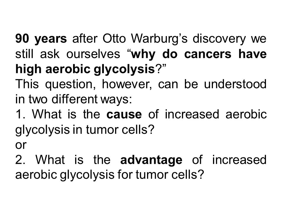Whatever its function, the occurrence of the Warburg effect reflects the activation of oncogenic signaling pathways whose physiological function is to promote glucose uptake and anabolic metabolism.
