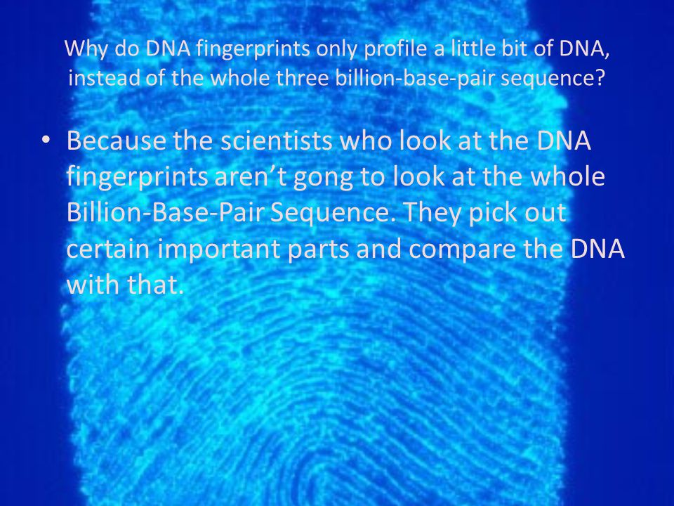 Are all DNA profiles good evidence in court.