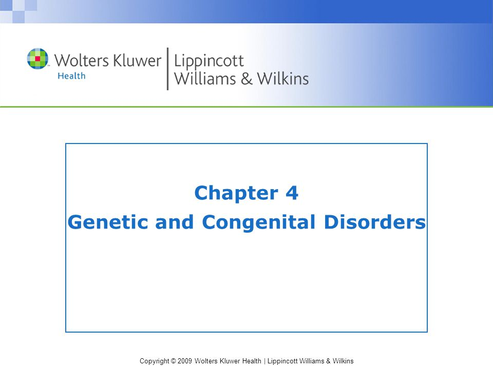 Copyright © 2009 Wolters Kluwer Health | Lippincott Williams & Wilkins Answer b.50% Rationale: Because a son receives the X sex chromosome from his mother (who has one normal and one mutant allele), there is a 50% chance that the mutant allele will be inherited.
