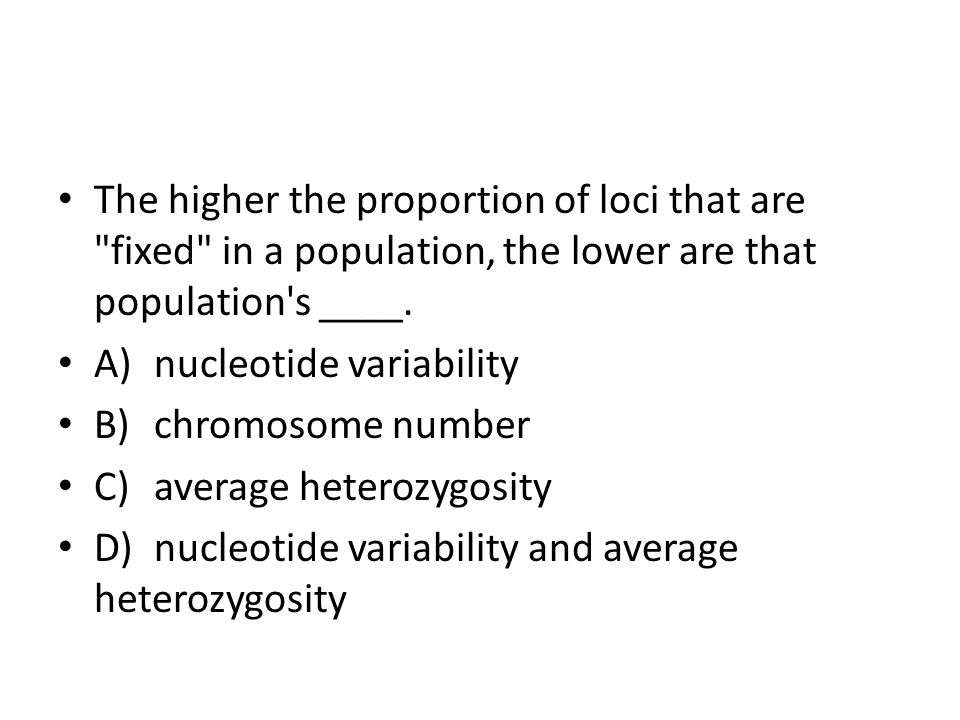 The higher the proportion of loci that are