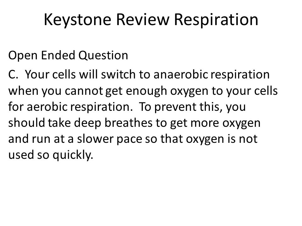 Keystone Review Respiration Open Ended Question C.