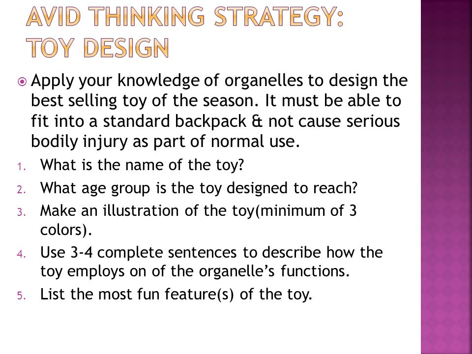  Apply your knowledge of organelles to design the best selling toy of the season.