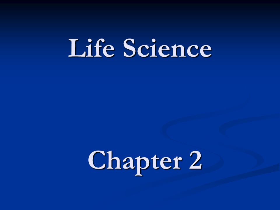 Chapter 2 Life Science