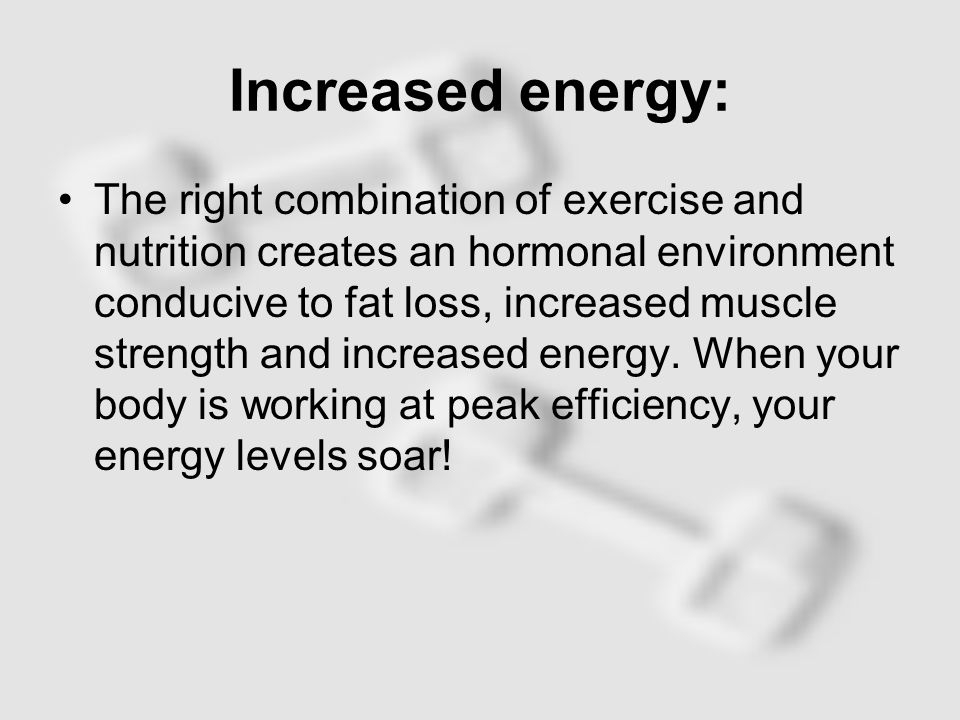 Increased Self-Esteem: Gaining control of your body size and weight through fitness is an amazing way to increase self-esteem.