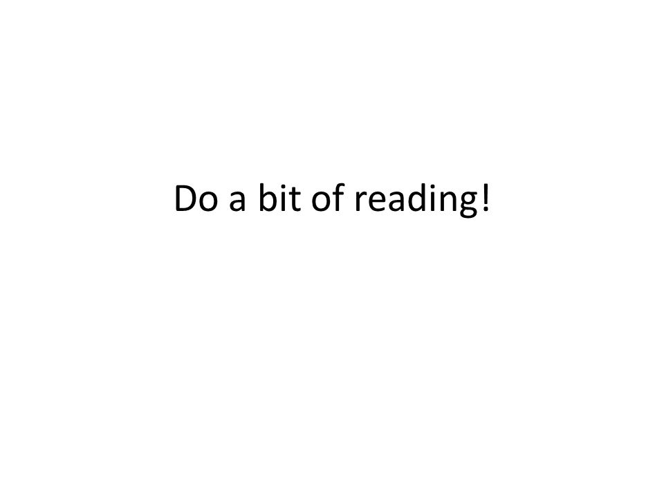 Do a bit of reading!