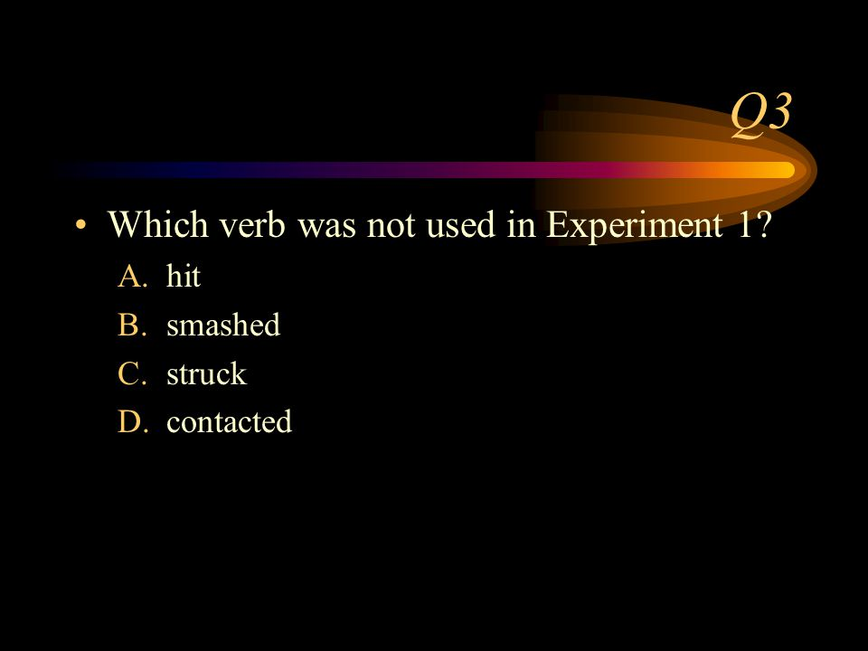 Q2 Who were the participants in Experiment 1.