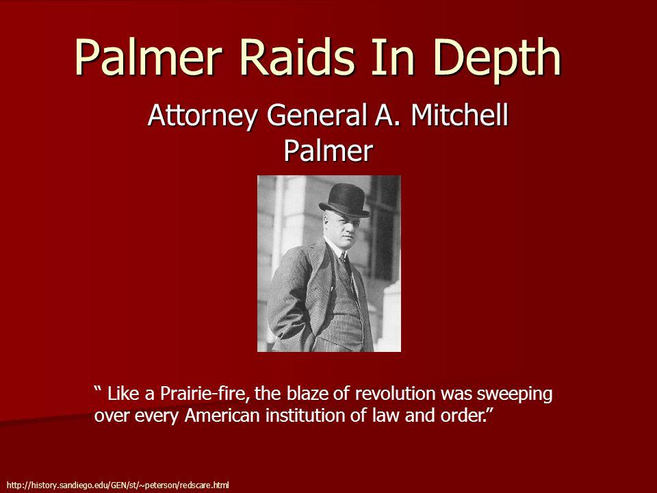 Palmer Raids In Depth Attorney General A.