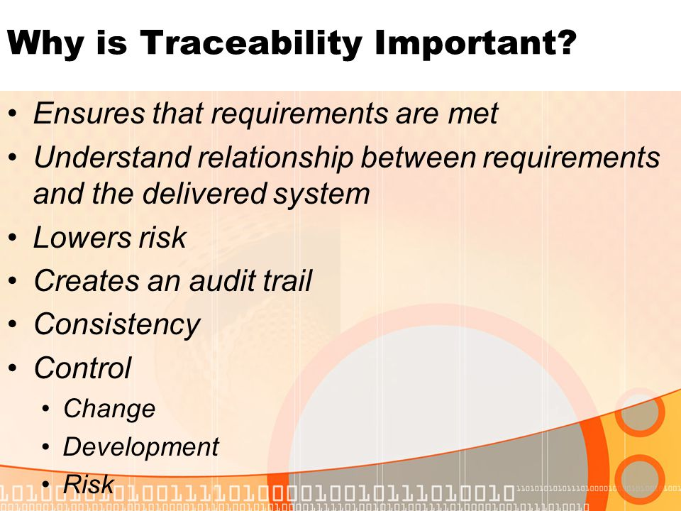Why is Traceability Important.