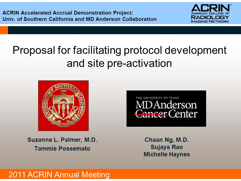 2011 ACRIN Annual Meeting #1 Protocol development phase #2 Site pre-activation phase