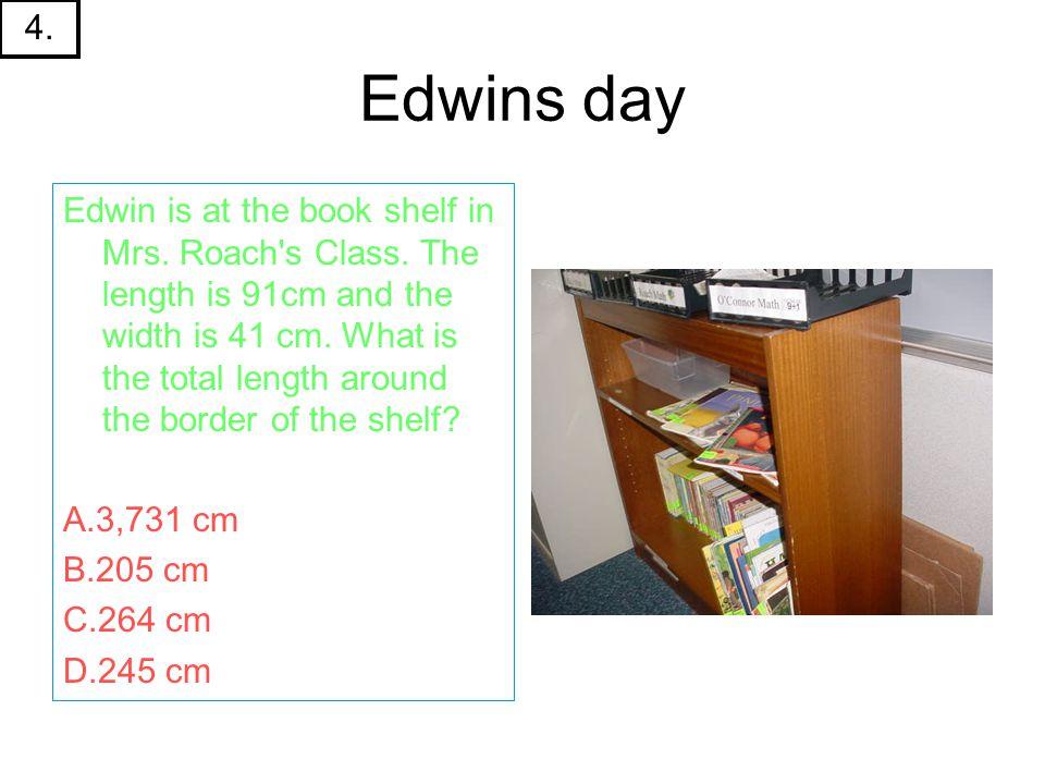 Edwins day Edwin is at the book shelf in Mrs. Roach s Class.