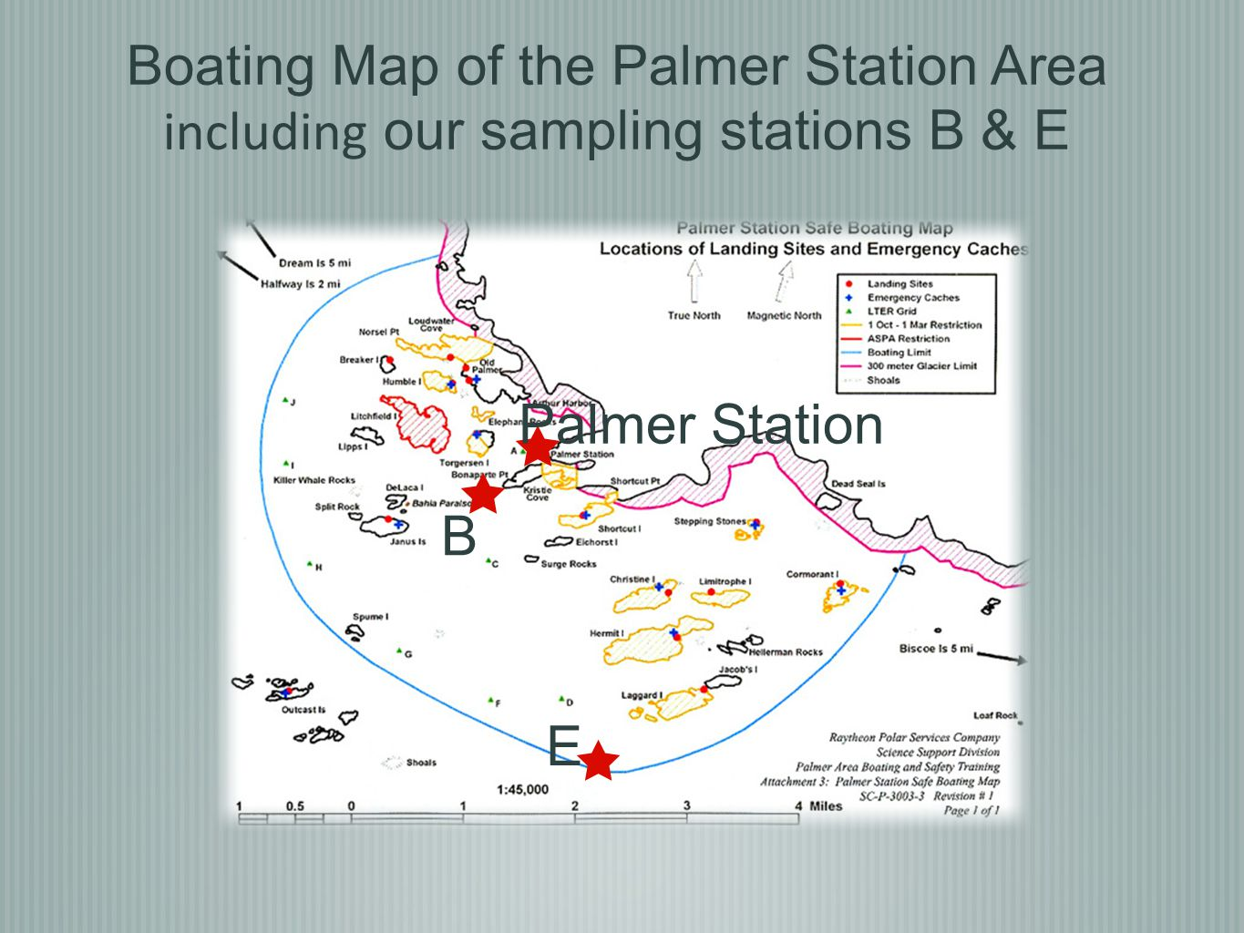 Palmer Station B E Boating Map of the Palmer Station Area including our sampling stations B & E