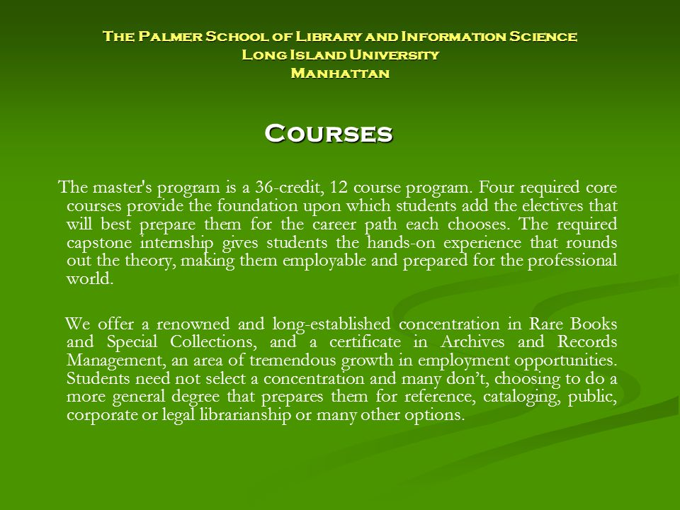 Courses The master s program is a 36-credit, 12 course program.