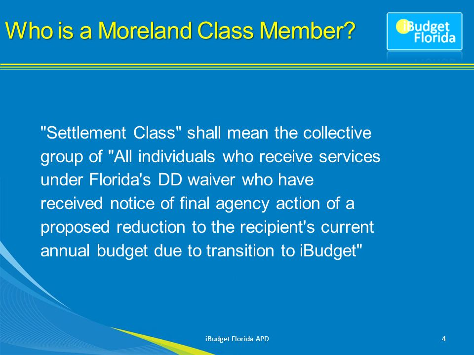 Who is a Moreland Class Member.