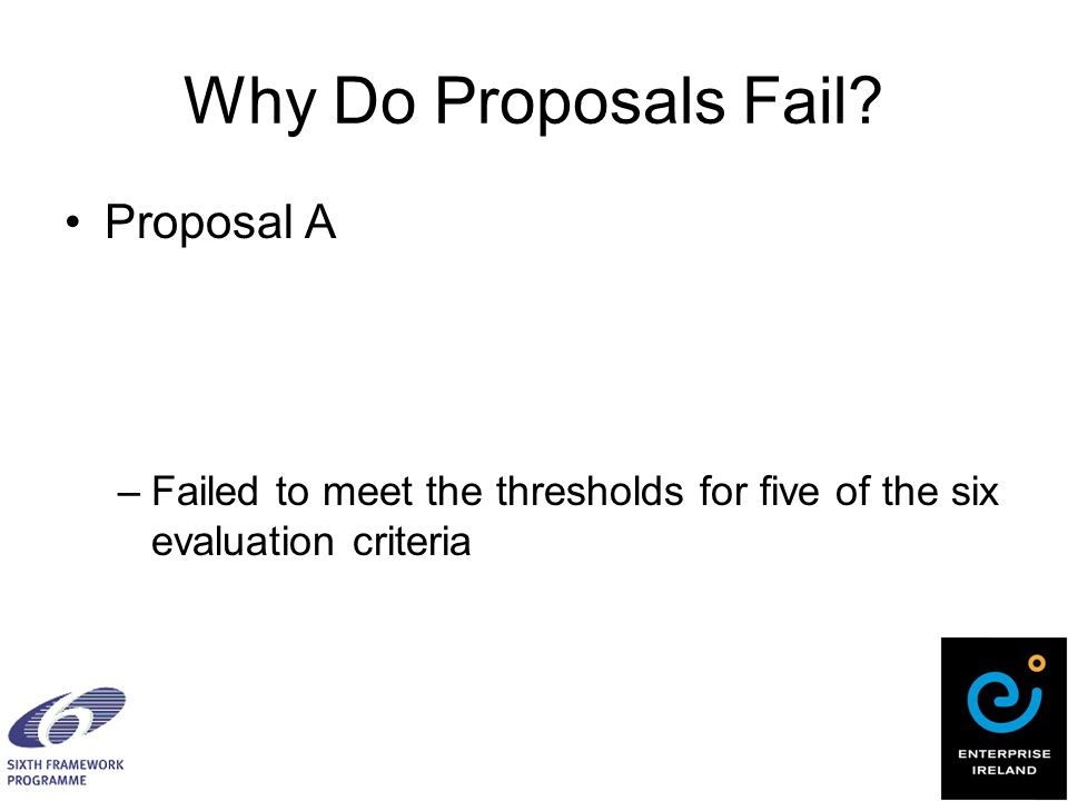 Why Do Proposals Fail.