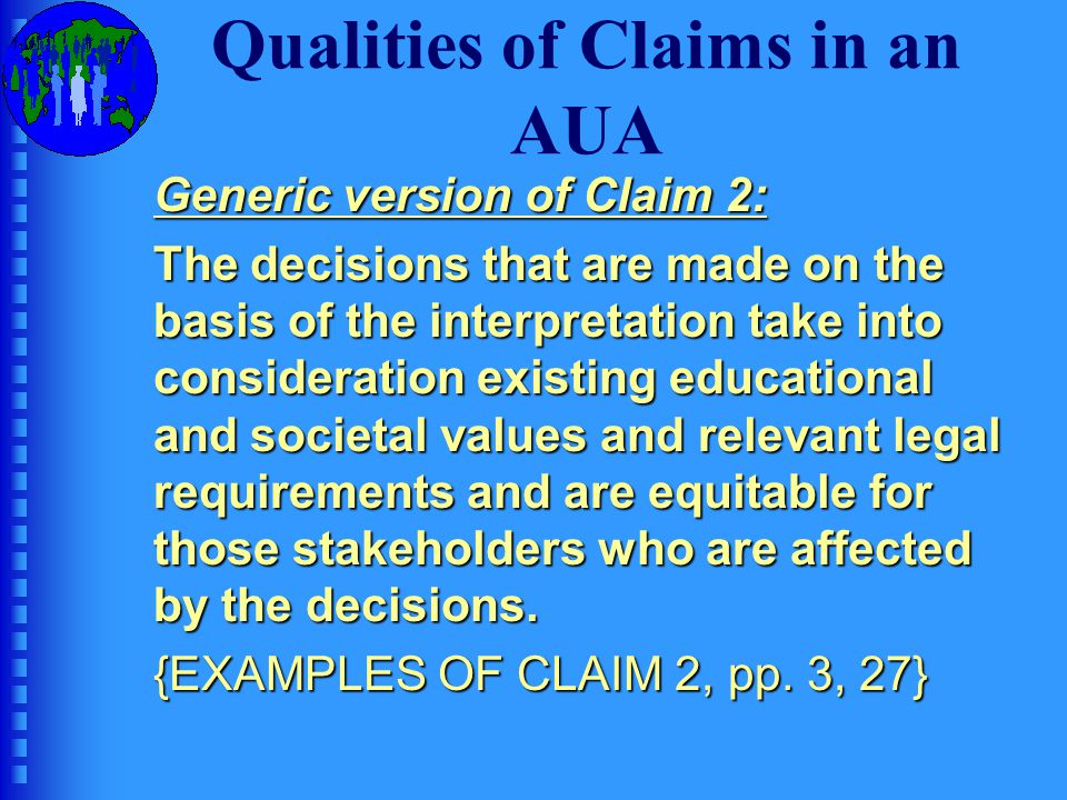 Qualities of Claims in an AUA Your turn: Adapt Claim 2 to your project