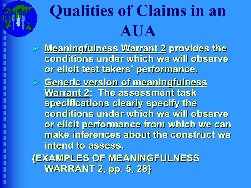 Qualities of Claims in an AUA Your turn: 1.Adapt Claim 3 to your project.