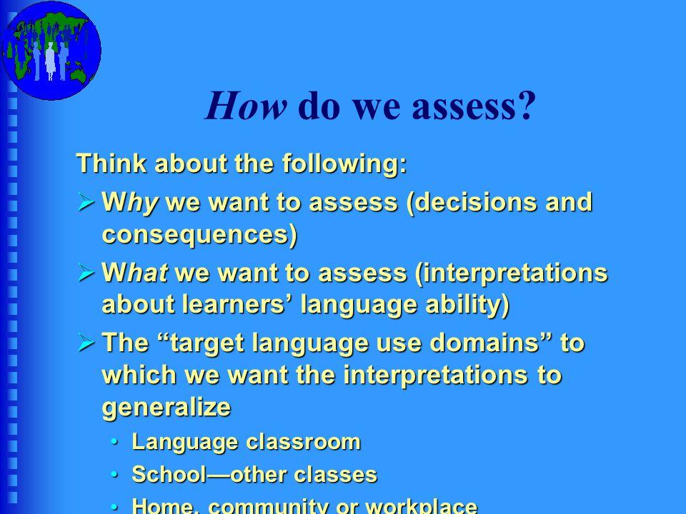 How do we assess.