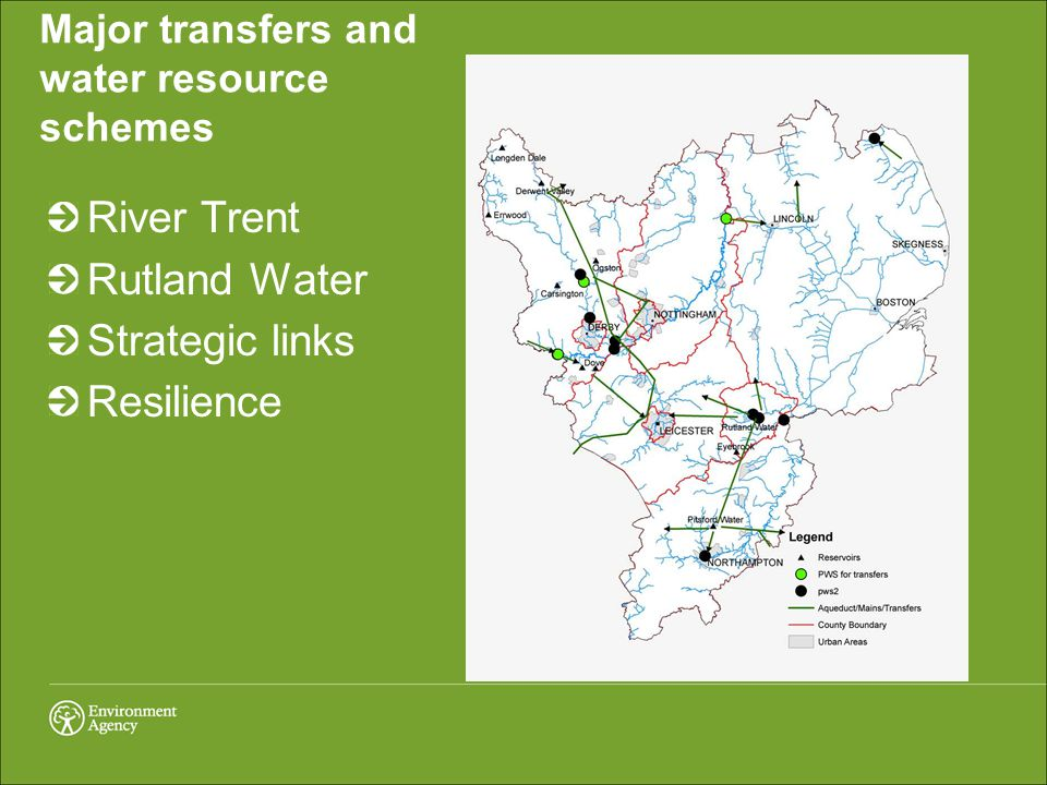 River Trent Rutland Water Strategic links Resilience Major transfers and water resource schemes