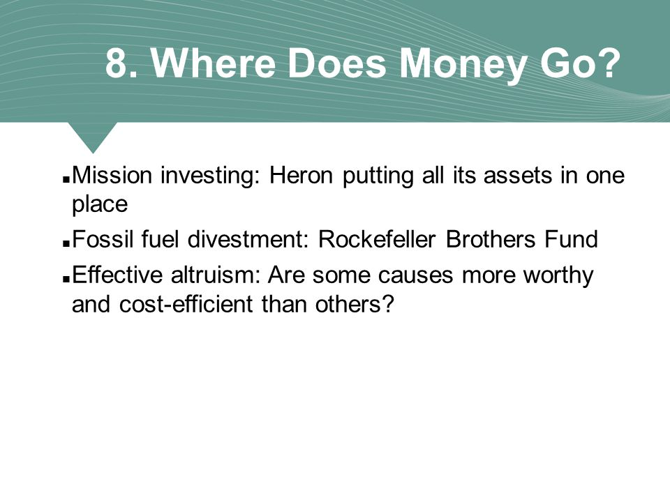 8. Where Does Money Go.
