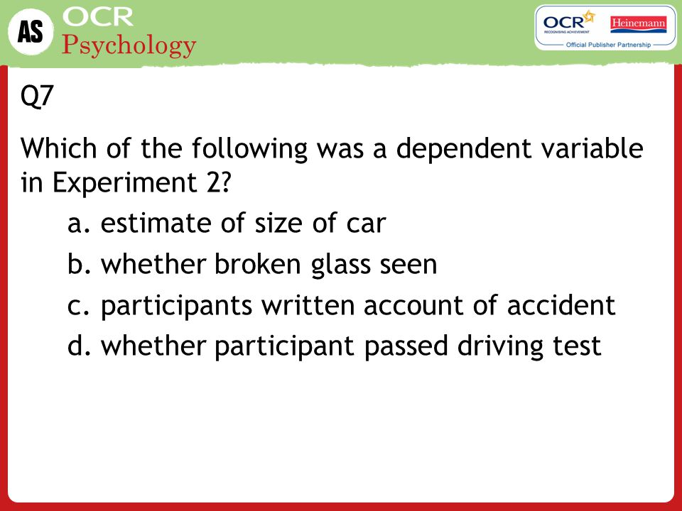Psychology Q8 Which verb gave the highest speed estimate in Experiment 1.
