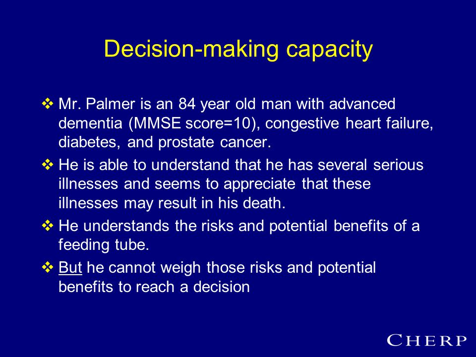 Decision-making capacity  Mr.