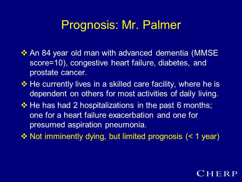 Prognosis: Mr.