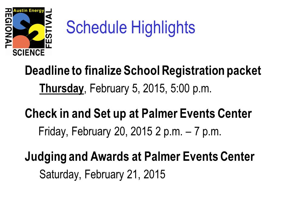 Registration Deadline & Fees Deadline to Submit Registration Packets: February 05, 2015 at 5:00 p.m.