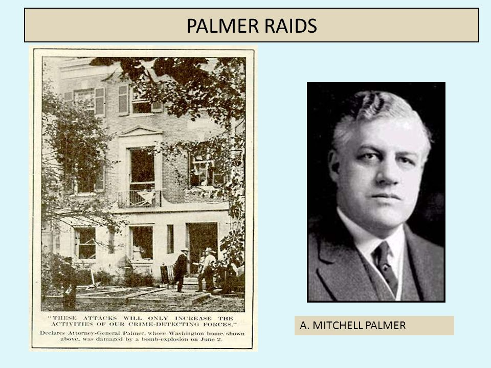 1.) Red Scare – cont. - U.S. Attorney General Mitchell Palmer went on a communist hunt.