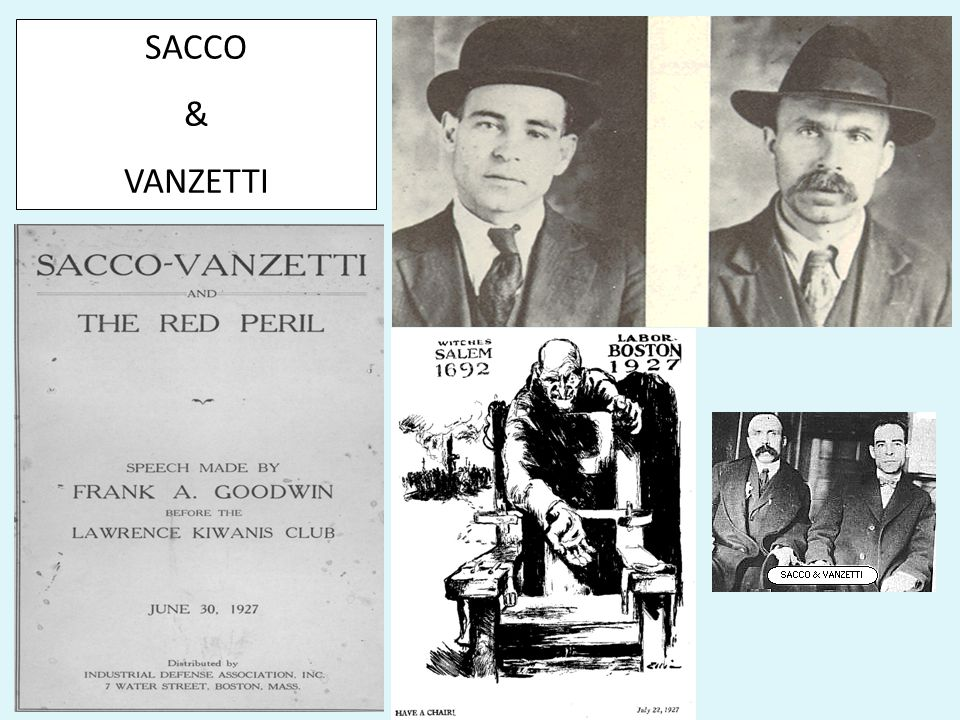 2.) Sacco and Vanzetti Case - Nicola Sacco and Bartolomeo Vanzetti, a shoemaker and a fish peddler, both Italian immigrants and anarchists; both evade
