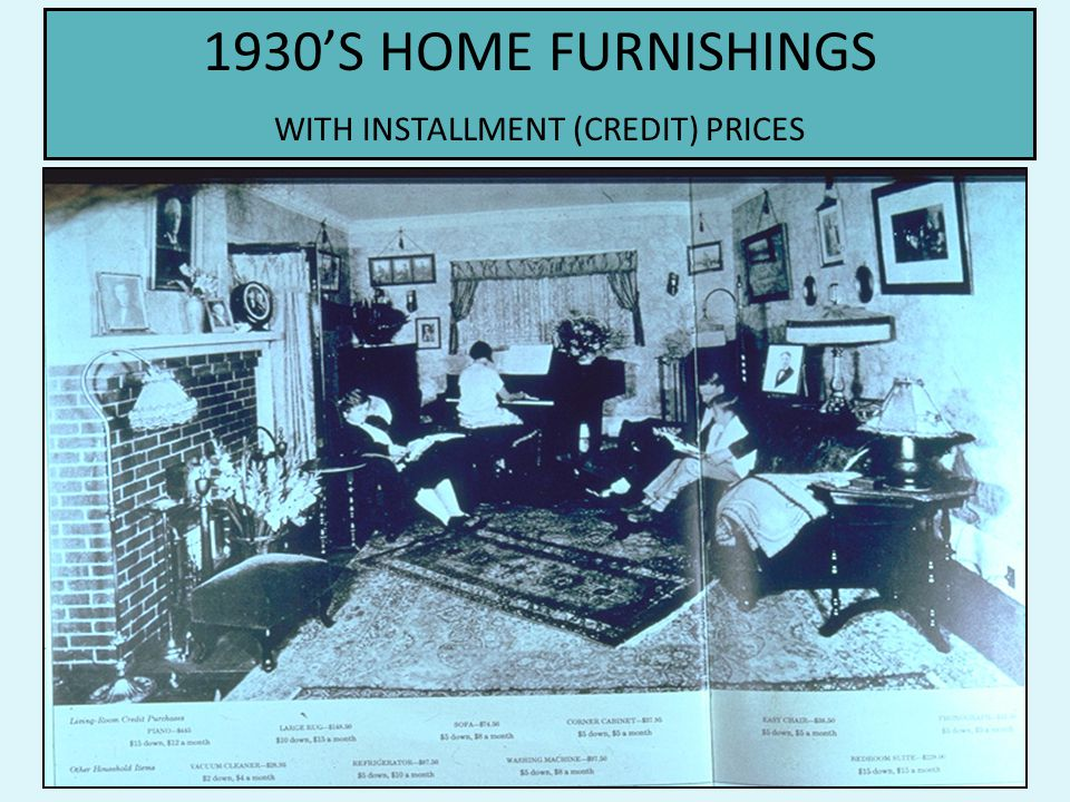 1930'S HOME FURNISHINGS WITH INSTALLMENT (CREDIT) PRICES