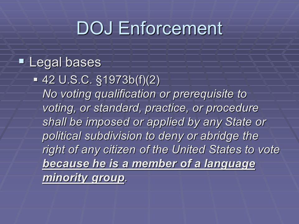 DOJ Enforcement  Legal bases  42 U.S.C.