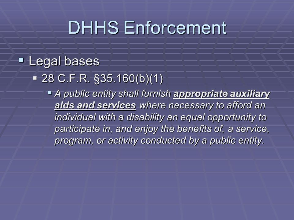 DHHS Enforcement  Legal bases  28 C.F.R.