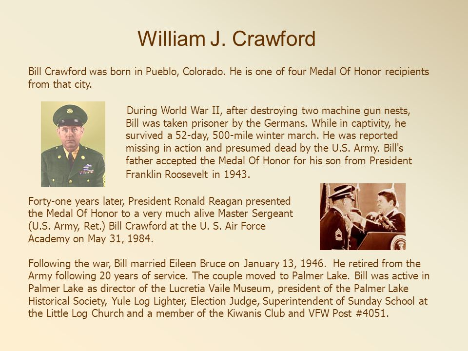 Bill Crawford was born in Pueblo, Colorado.