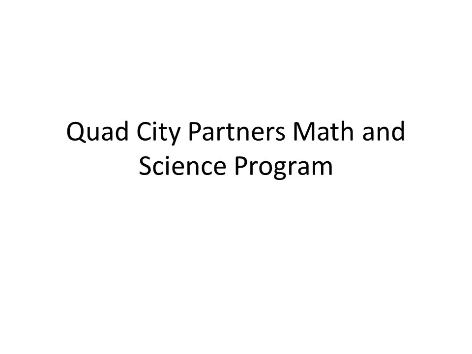 Quad City Partners Math and Science Program