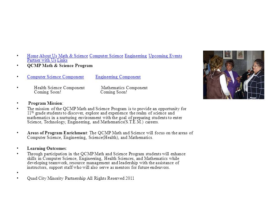 Programs designed to increase diversity in STEM courses should include the following as components of the student's first year experience: Academic enrichment and challenging content in science and math Contextual learning that enhances personal meaning and motivation to learn College readiness experiences through on- campus or other college- connections