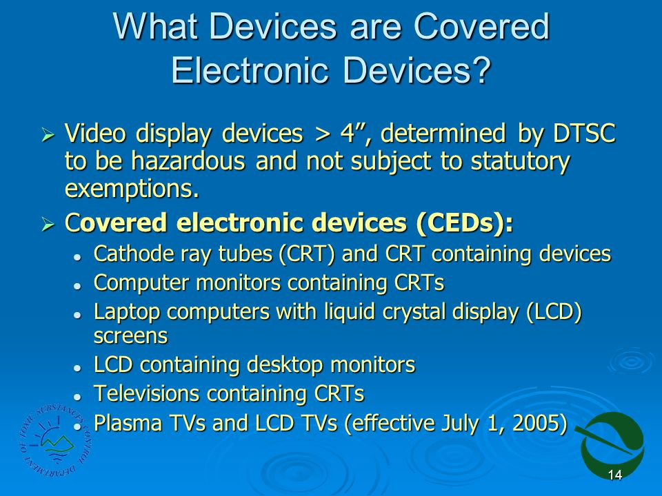 14 What Devices are Covered Electronic Devices.