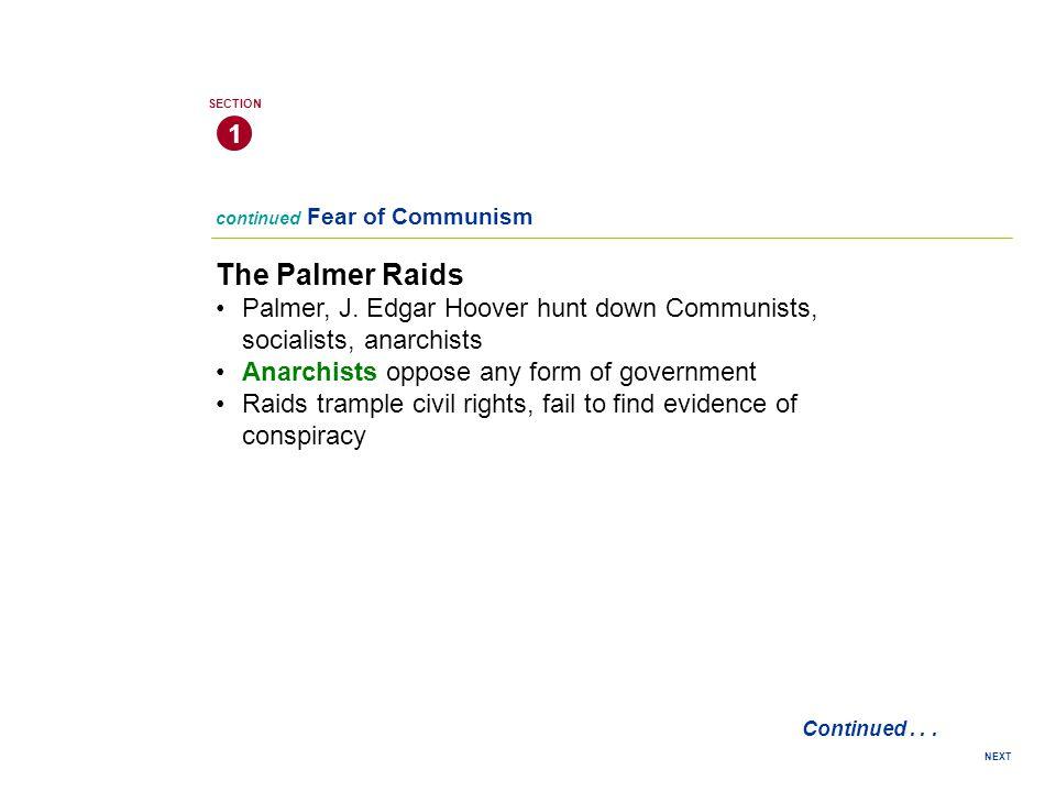 continued Fear of Communism The Palmer Raids Palmer, J.