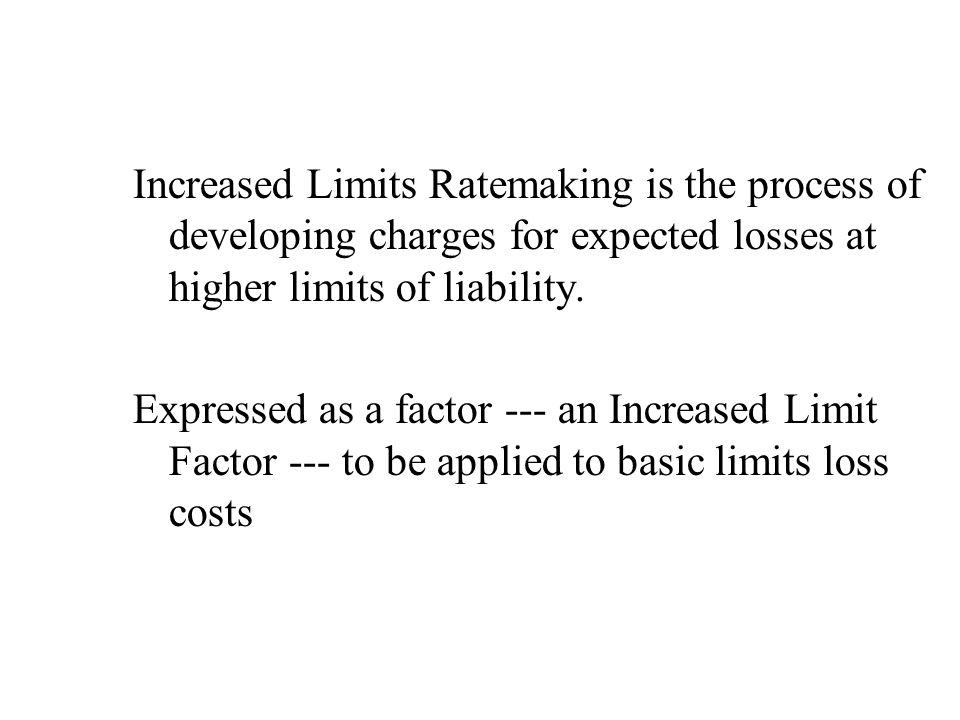 Calculation Method Expected Costs at the desired policy limit _____________________________________________________________________________________________________________ Expected Costs at the Basic Limit