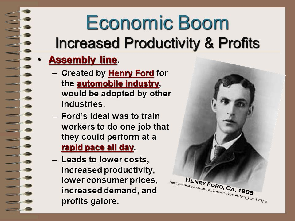 Economic Boom Increased Productivity & Profits Business management becomes a science studied at universities.Business management becomes a science studied at universities.