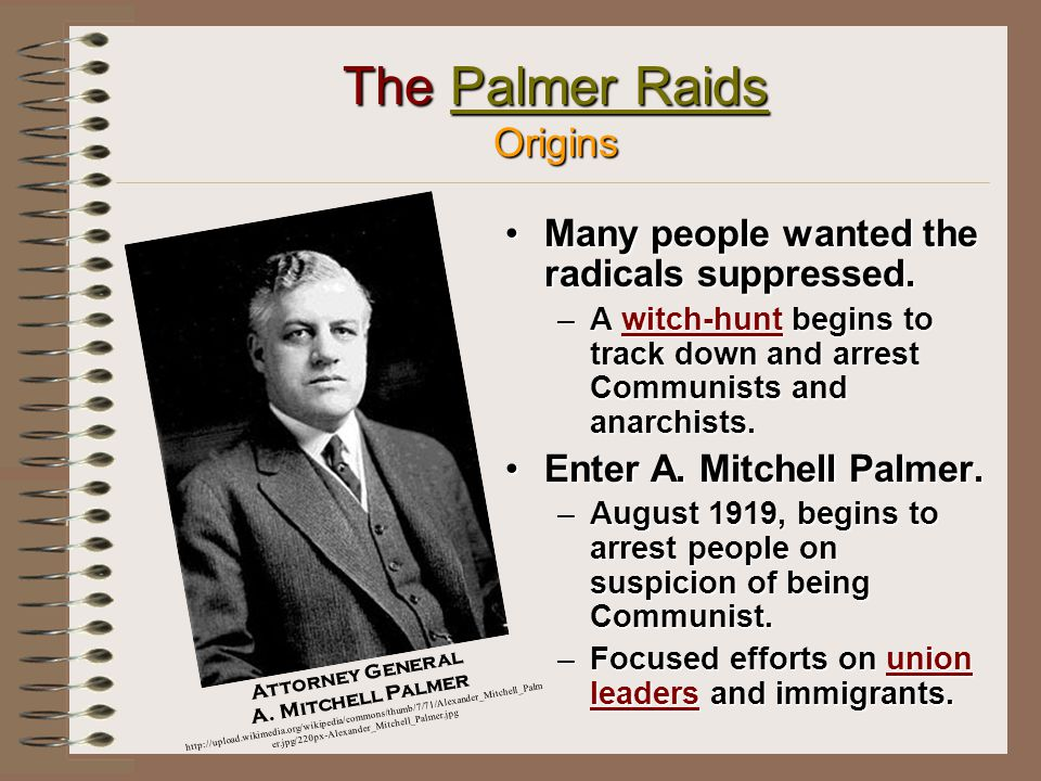 Radical Activity In Post-World War I America Myths Increase To Scare Americans Belief was that all radicals were either immigrants or illegal aliens.Belief was that all radicals were either immigrants or illegal aliens.