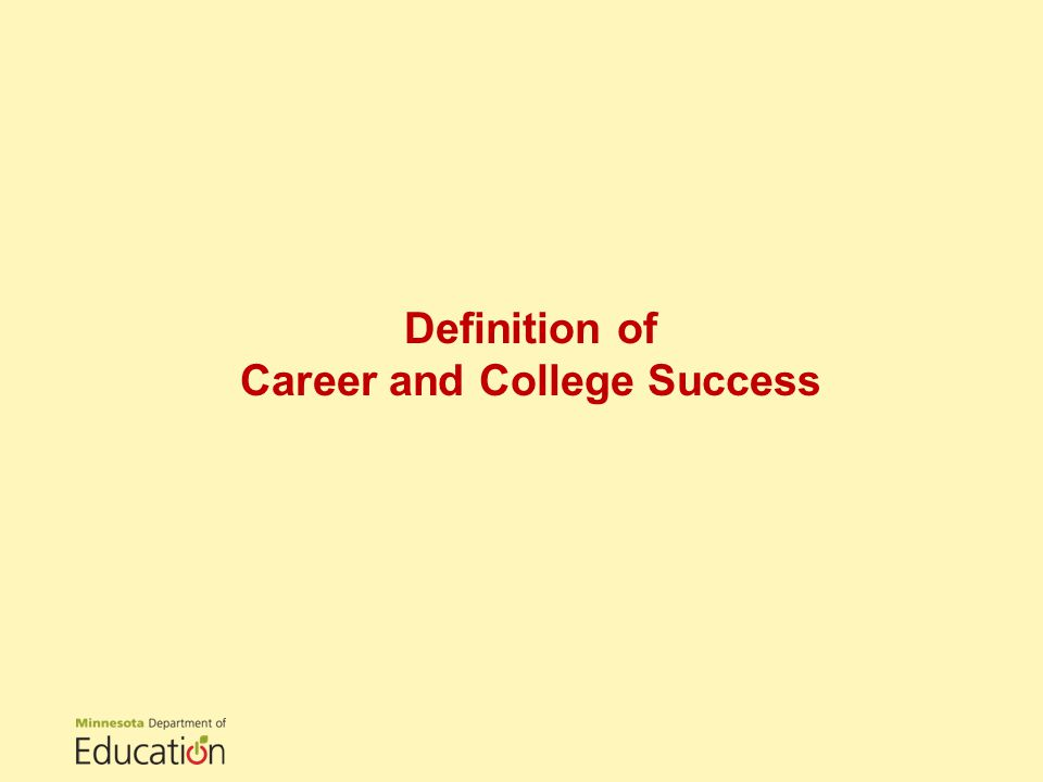 Definition of Career and College Success