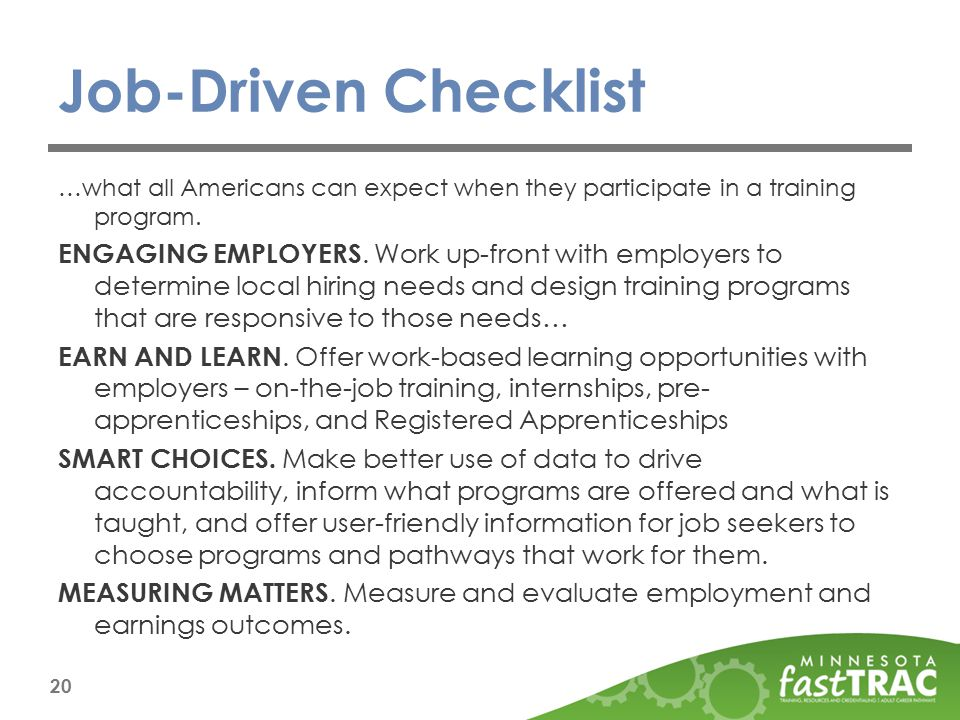 Job-Driven Checklist …what all Americans can expect when they participate in a training program.