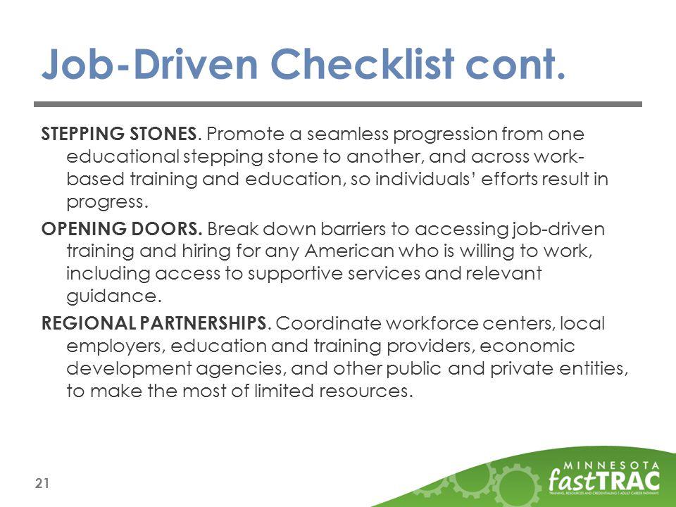 Job-Driven Checklist cont. STEPPING STONES.