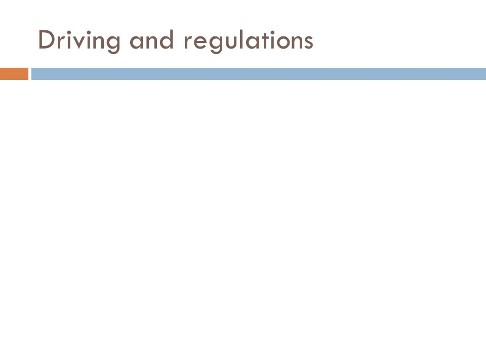Driving and regulations